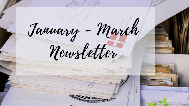 First Quarter Newsletter 2019