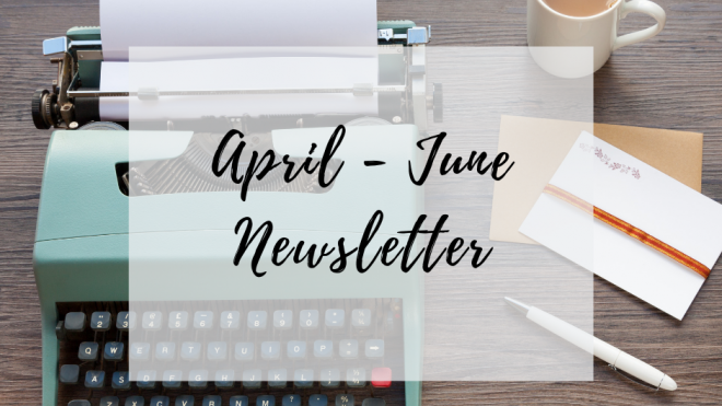 Quarter 2 News April - June 2019