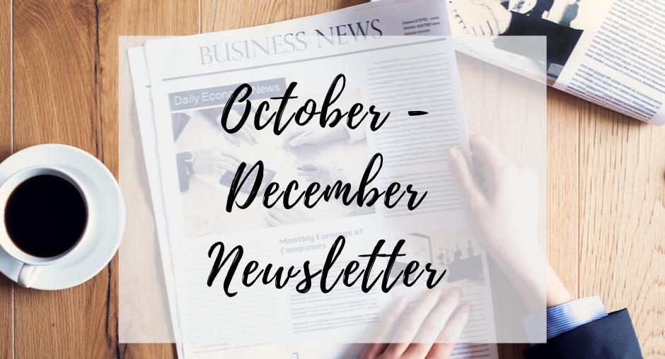 Quarter 4 Newsletter - October-December