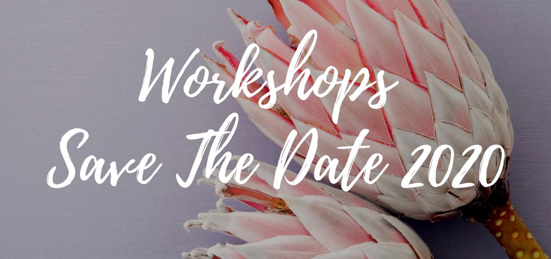 Workshop Dates 2020