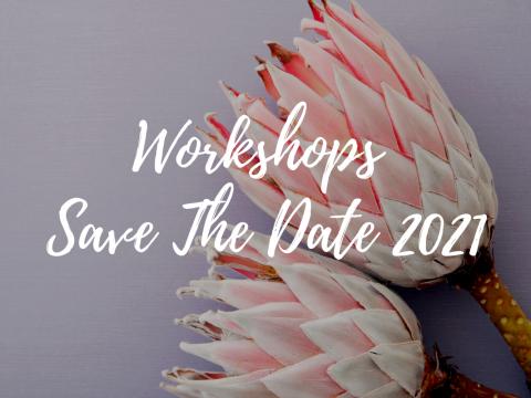 Workshop Dates 2021